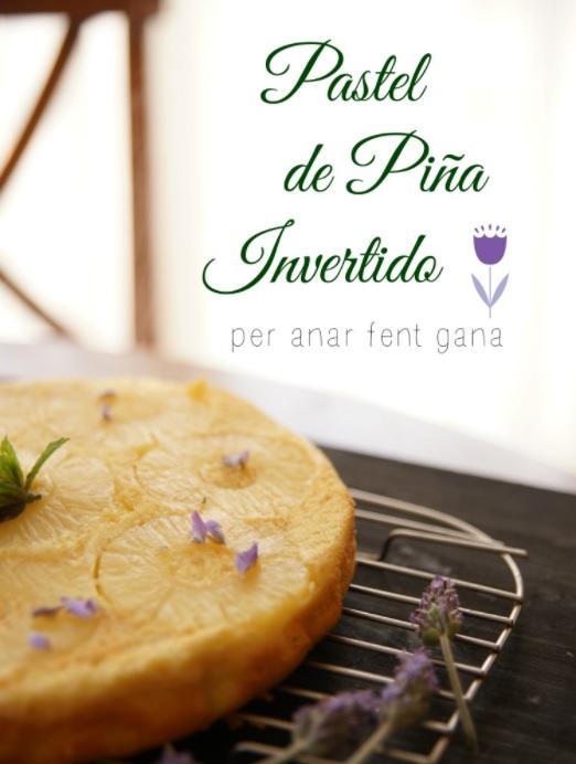 Cómo preparar bizcocho de piña invertido