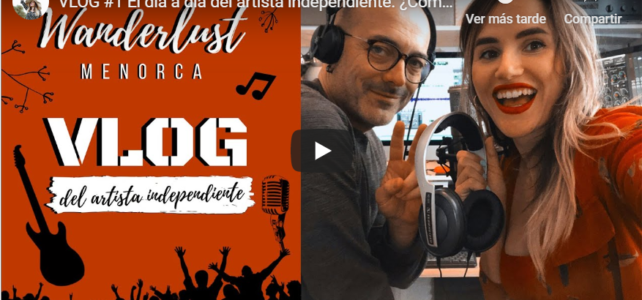 VLOG #1¿Cómo grabamos canciones en casa? Wanderlust Menorca