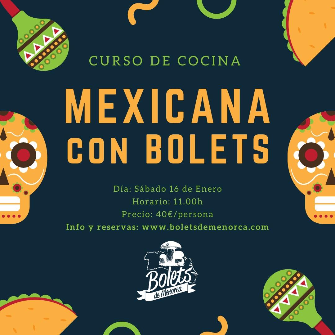CURSO COCINA MEXICANA CON BOLETS DE MENORCA
